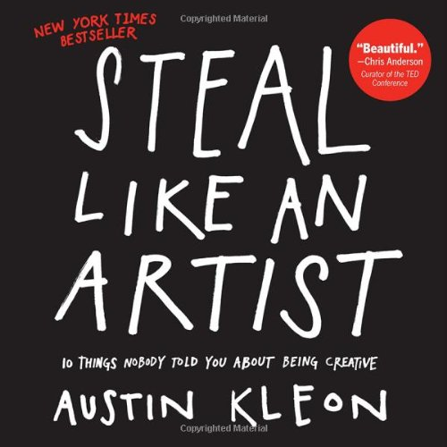 Get this: Steal Like An Artist